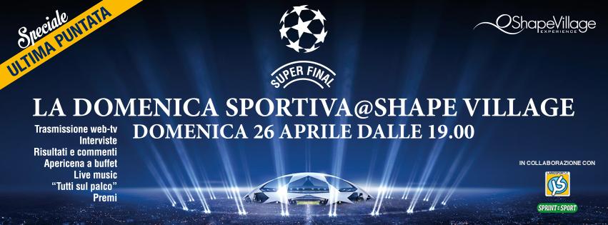 La Domenica Sportiva @ Shape Village
