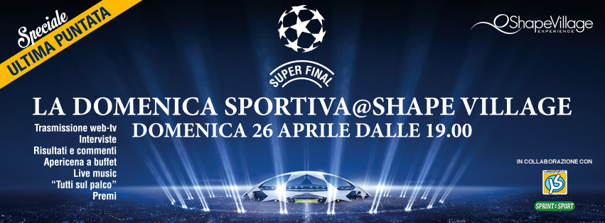 La Domenica Sportiva @ Shape Village